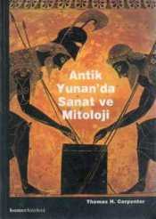 Antik Yunanda Sanat ve Mitoloji - Carpenter, T.H.
