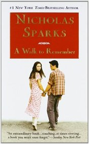 Walk to Remember  - Sparks, Nicholas