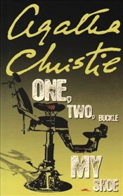 One Two Buckle My Shoe - Christie, Agatha