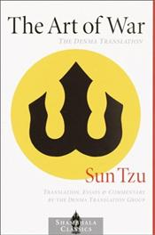 Art of War : The Denma Translation  - Tzu, Sun