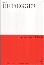 "Essence of Truth : On Platos ""Parable of the Cave"" and the ""Theaetetus"" - Heidegger, Martin"