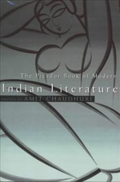 Book of Modern Indian Literature - Chaudhuri, Amit