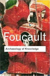 Archaeology of Knowledge - Foucault, Michel