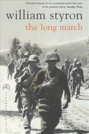 Long March - Styron, William