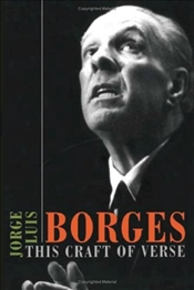 This Craft of Verse - Borges, Jorge Luis