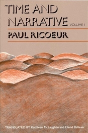 Time and Narrative Volume 1 - Ricoeur, Paul
