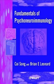 FUNDAMENTALS OF PSYCHONEUROIMMUNOLOGY - SONG, CAI