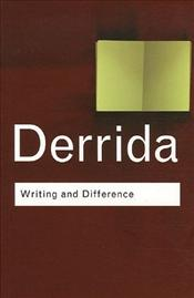 Writing and Difference 2e - Derrida, Jacques