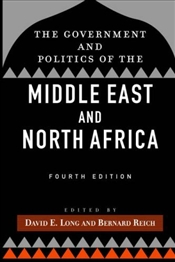 Government and Politics of the Middle East and North Africa 4e - Long, David E.