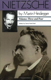 Nietzsche V3-4 : Will to Power As Knowledge and As Metaphysics & Nihilism - Heidegger, Martin