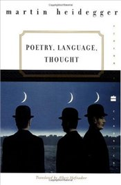 Poetry, Language, Thought - Heidegger, Martin