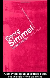GEORG SIMMEL : Key Sociologists - FRISBY, DAVID
