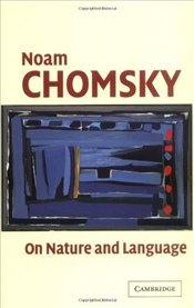 On Nature and Language - Chomsky, Noam
