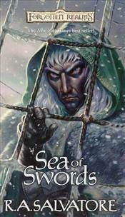 Sea of Swords : The Paths of Darkness Book 3 : Legend of Drizzt Series-13 - Salvatore, R. A.