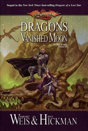 DRAGONS OF VANISHED MOON : War of Soul 3 - Weis, Margaret