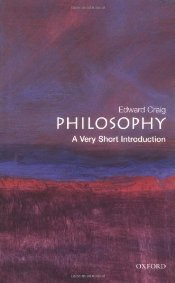 Philosophy : A Very Short Introduction - CRAIG, EDWARD