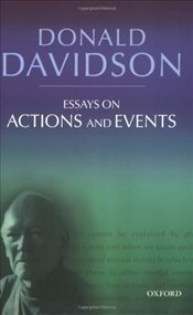 Essays on Actions and Events - DAVIDSON, DONALD