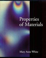 Properties Of Materials - White, Mary Anne