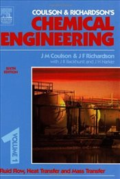 Chemical Engineering Volume 1 6E : Fluid Flow, Heat Transfer and Mass Transfer  - RICHARDSON, J. F.