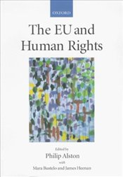 European Union and Human Rights - Alston, Philip