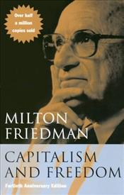 Capitalism and Freedom - Friedman, Milton