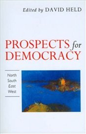 Prospects for Democracy - Held, David
