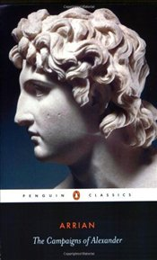 Campaigns of Alexander - ARRIAN,