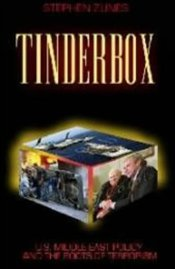 Tinderbox : US Foreign Policy and the Roots of Terrorism - Zunes, Stephen