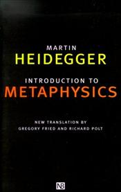Introduction to Metaphysics - Heidegger, Martin