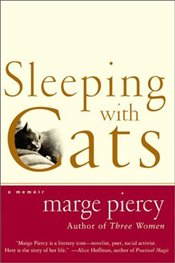 Sleeping With Cats - Piercy, Marge