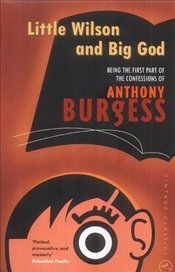 Little Wilson & Big God - Burgess, Anthony