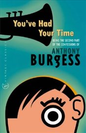 Youve Had Your Time - Burgess, Anthony