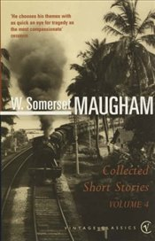 Collected Short Stories 4 : Maugham - Maugham, W. Somerset