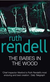 Babes in the Wood - Rendell, Ruth