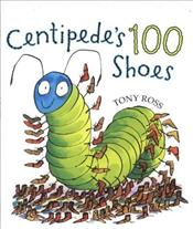 Centipedes 100 Shoes - Ross, Tony