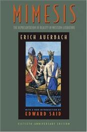 Mimesis : Representation of Reality in Western Literature, 50th anniversary ed. - Auerbach, Erich