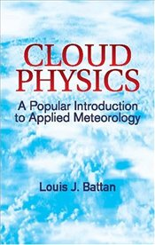 Cloud Physics - Battan, Louis