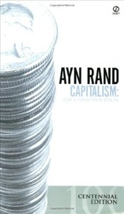Capitalism : Unknown Ideal - Rand, Ayn