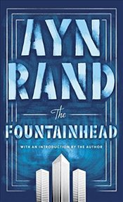 Fountainhead : 50th Anniversary - Rand, Ayn