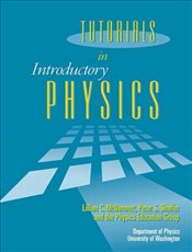 Tutorials In Introductory Physics and Homework Package 1e - MCDERMOTT, LILLIAN