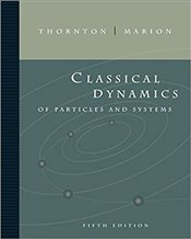 Classical Dynamics of Particles and Systems 5e - Thornton, Stephen T.